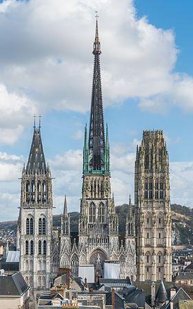 Architecture Gothique • Cathédrale Notre-Dame de Rouen, 1030 à 1506