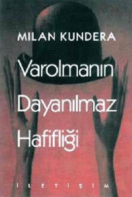 Varolmanın Dayanılmaz Hafifliği - Milan Kundera | 19,13TL - D&R : Kitap