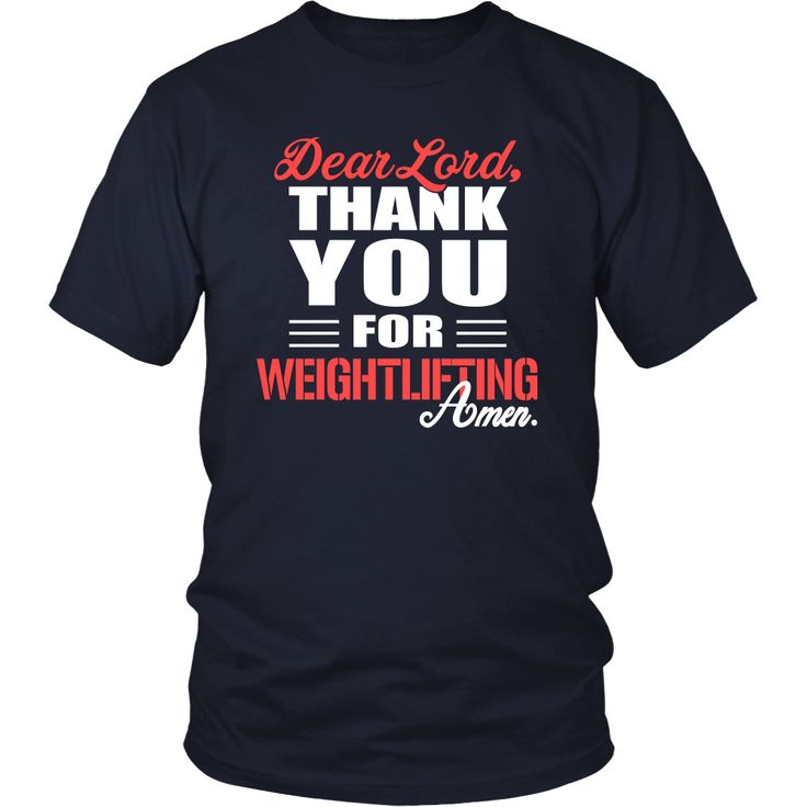 Weightlifting Shirt - Dear Lord, thank you for Weightlifting Amen- Sport
