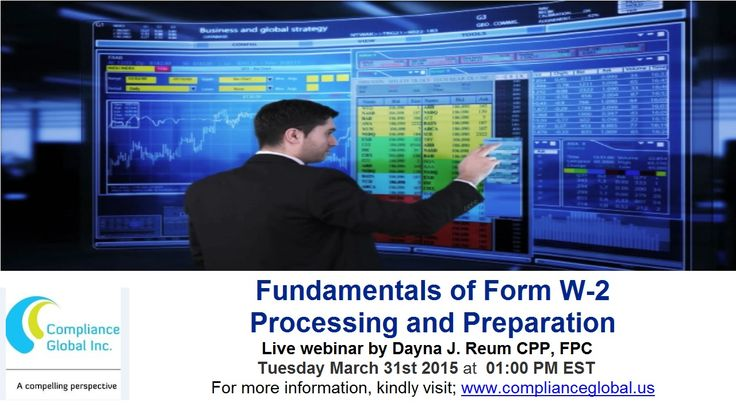Live Webinar   W-2 Form Processing and Payroll Tax Statements.  Live Webinar on Employer notification requirements and important deadlines of Form W-2, how recent and upcoming law changes will impact the Form W-2 and Review best practices and pointers to make reconciliation easier. For more information, please visit: https://www.complianceglobal.us/product/700031