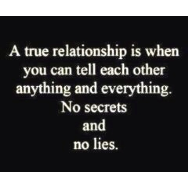 my relationship is based on lies secrets