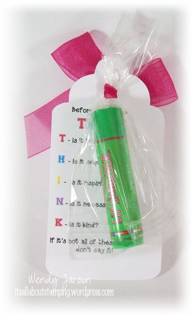 Think before you speak...chapstick gift