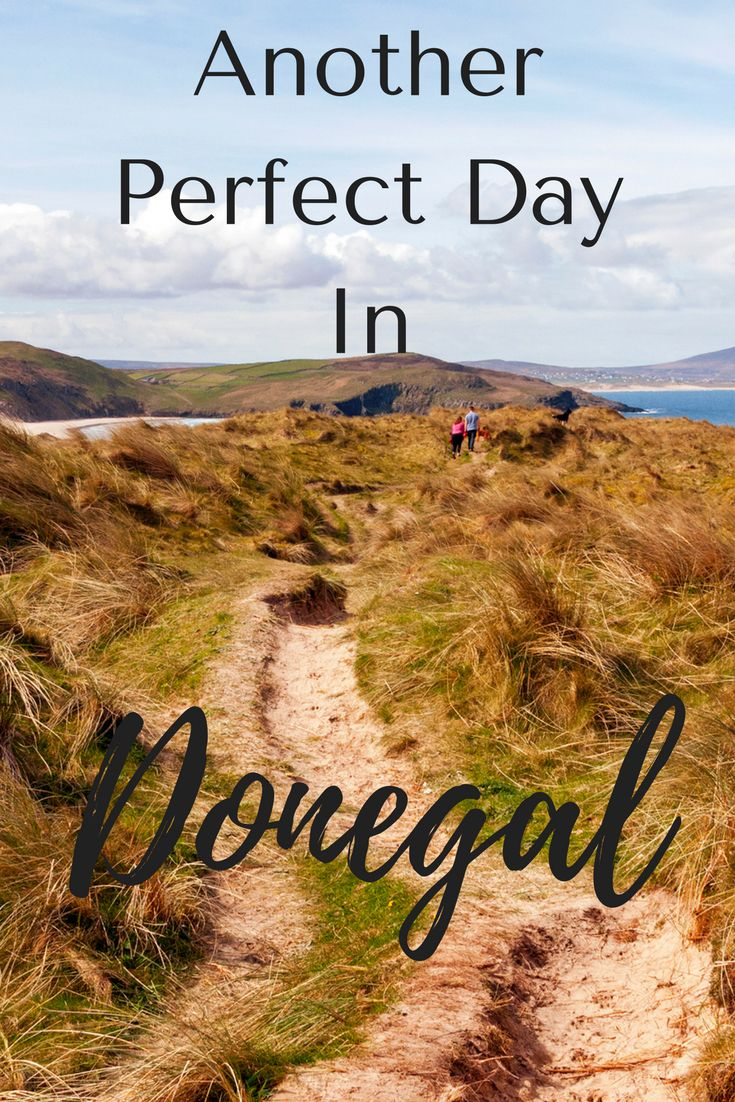 """You've had one or 2 ... or even more. That perfect day while you're traveling. Everything just goes your way and you go to bed that night thinking, """"Wow! That was a perfect day!"""" Click through to find out about a perfect day in Donegal, Ireland. #travel #ireland #adventuretravel #budgettravel #wanderyourway #europetravel"""
