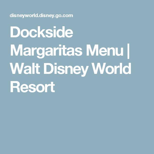 Dockside Margaritas Menu | Walt Disney World Resort