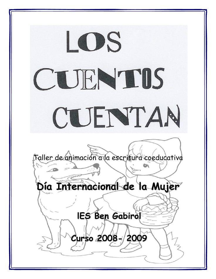 """Los Cuentos Cuentan Taller de animación a la escritura coeducativa """"Los Cuentos Cuentan"""""""