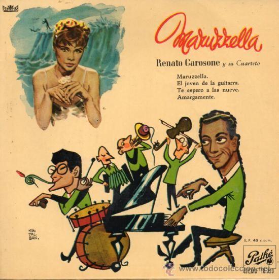 Maruzzella [Grabación sonora] / música Renato Carosone ; letra E. Bonagura.-- Barcelona : Odeón, 1958. 1GS/M/31