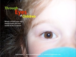 InterestingSouth: Cluetrain - Through the Eyes of a Child by Gavin Heaton, via Slideshare. Still one of my favourite presentations - not least because of Christopher Locke's (Cluetrain author) positive feedback.