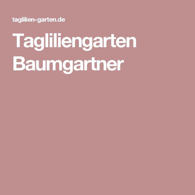 Tagliliengarten Baumgartner