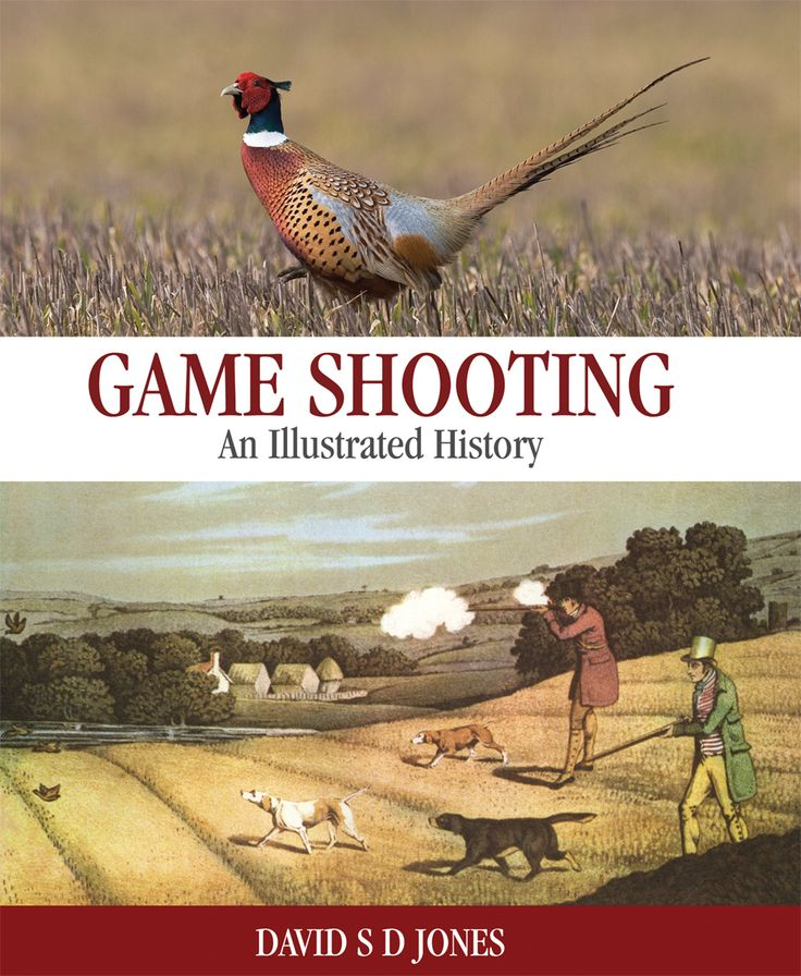Game Shooting by David S D Jones | Quiller Publishing. A fascinating and comprehensive book on the history of shooting since the inception of the sport in the 16th Century to the present day. #history #shooting #country #countryside #lifestyle #diary #game #sport #sportsmen #gamekeeper #shooters #ladyshoots
