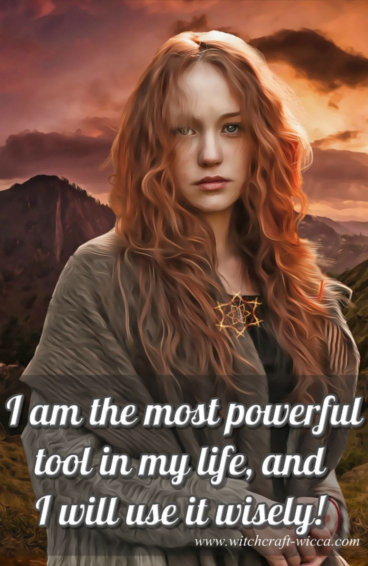 """Pagan quotes: """"I am the most powerful tool in my life, and I will use it WISELY."""" Learn about the most mysterious and infinite creative power of the Universe."""