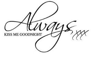 ALWAYS KISS ME GOODNIGHT ALL STICKERS... Words/Quotes Wall Sticker Decals: Amazon.co.uk: Kitchen & Home