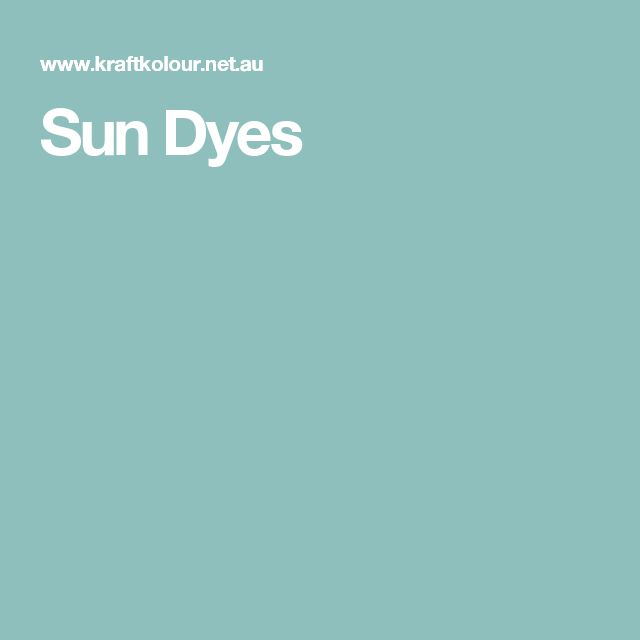 Sun Dyes - 10 of any colours