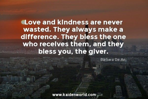 #Love #Kindness #kaiden_world