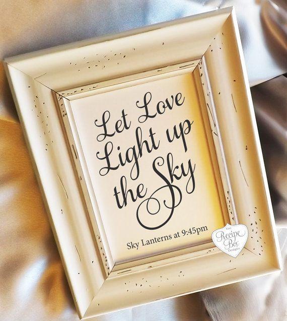 Let Love Light up the Sky. Chose a size. Lantern Send Off time, Let love Light Up the Sky, Light Up The Sky, Wedding Signage