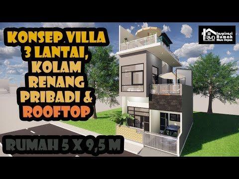 Desain Rumah Minimalis 5 X 9 5m Konsep Villa Dengan Kolam Renang Pribadi Dan Rooftop Youtube Desain Rumah Desain Rumah Minimalis Kolam Renang