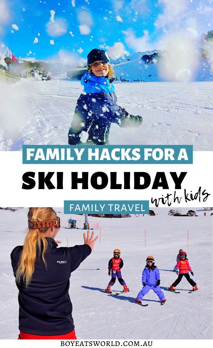 16 Family Ski Holiday Hacks In 2020 Family Ski Holidays Winter Family Vacations Family Ski Trip