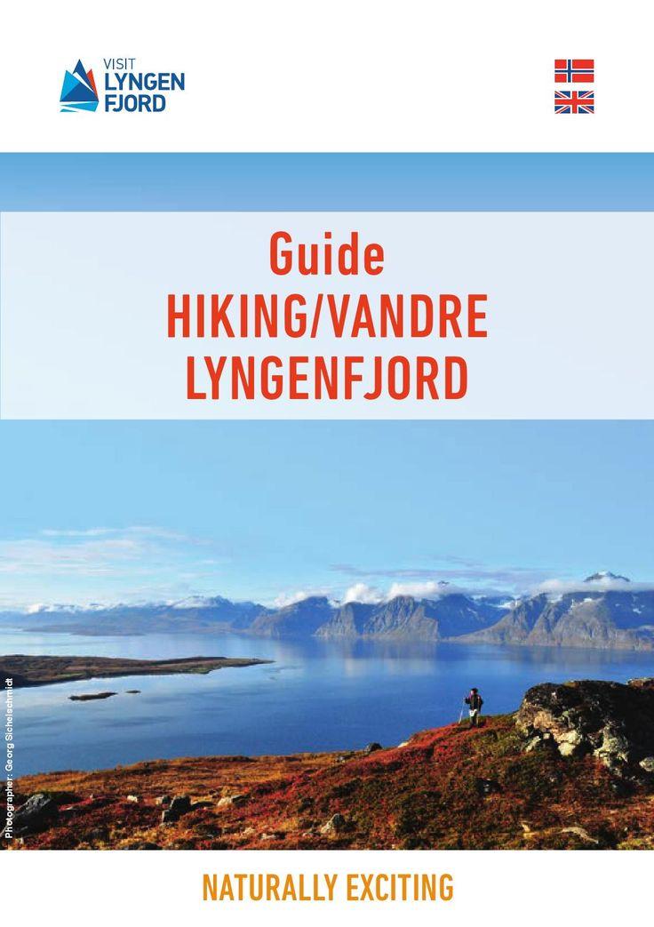 Hiking guide to 25 walks in the Lyngenfjord region