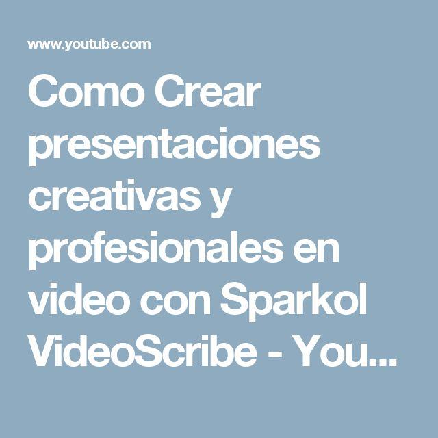 Como Crear presentaciones creativas y profesionales en video con Sparkol VideoScribe - YouTube