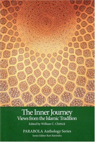 The Inner Journey Views from the Islamic Tradition PARABOLA Anthology Series ** Want additional info? Click on the image.