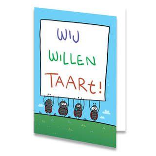 """Een verjaardagskaart voor een kind met vier lieveheersbeestjes op een rij die een groot wit bord vasthouden. Op het bord staat de tekst """"wij willen taart!"""" geschreven. Elk woord heeft een andere kleur. De binnenkant van deze verjaardagskaart is helemaal wit, daar kun je zelf nog teksten en foto's of allerlei leuke afbeeldingen aan toevoegen."""