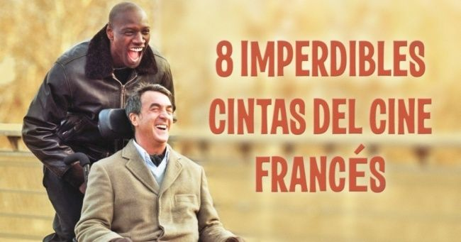 8 Películas francesas que no te puedes perder