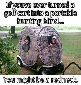 You might be a redneck if....