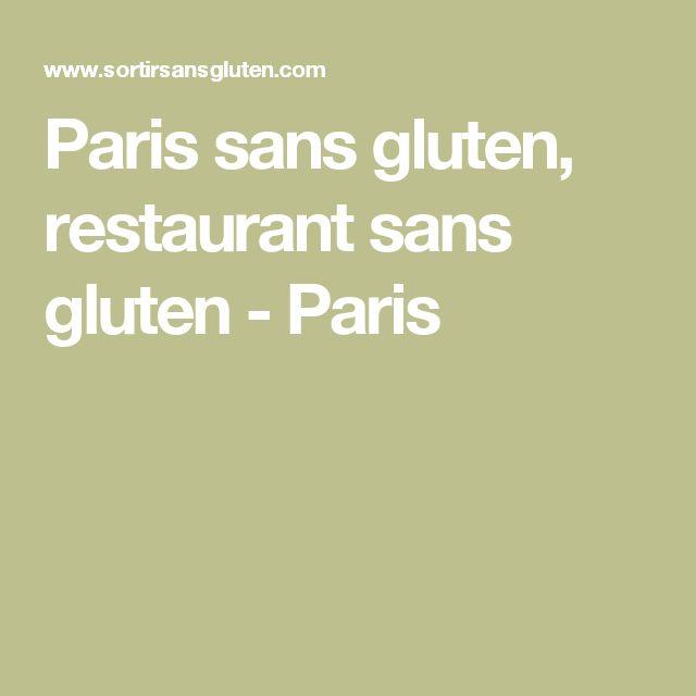 Paris sans gluten, restaurant sans gluten - Paris