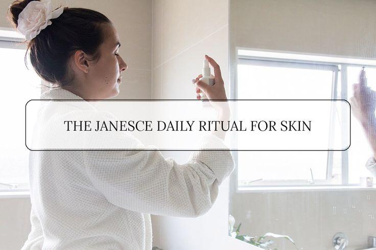 The Janesce Daily Ritual for Skin #skincare #howto #janesce #beauty #skin #health #wellness