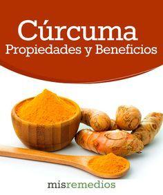 #Curcuma - Propiedades y Beneficios #PlantasMedicinales