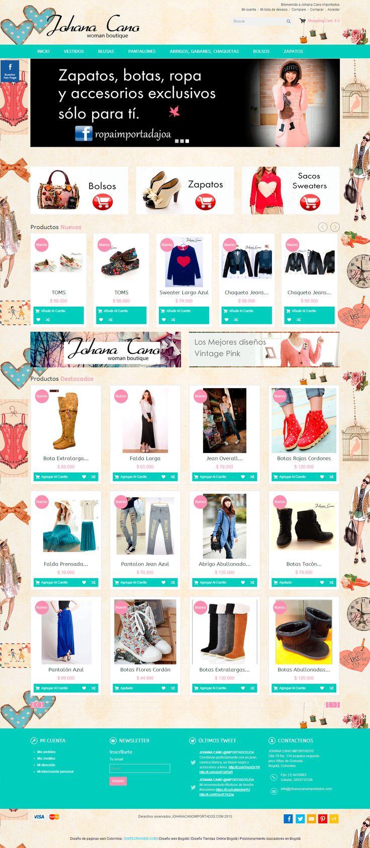 Diseño tienda online ropa y accesorios para mujeres http://www.distecnoweb.com/johanacano-importados-tienda-online-bogota.html