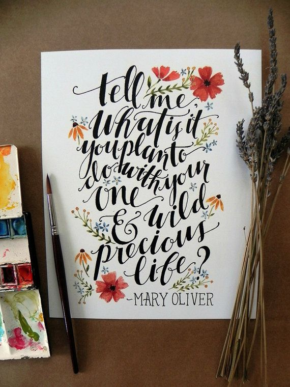 Watercolor Quote Art/ Mary Oliver Quote/ by TheHoneyBeePaperie