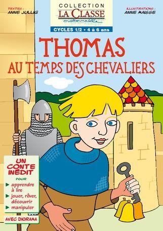 Sur le thème du Moyen Age et des châteaux forts, Thomas au temps des chevaliers est un conte à suivre en six parties. Chacune propose un texte, une illustr...