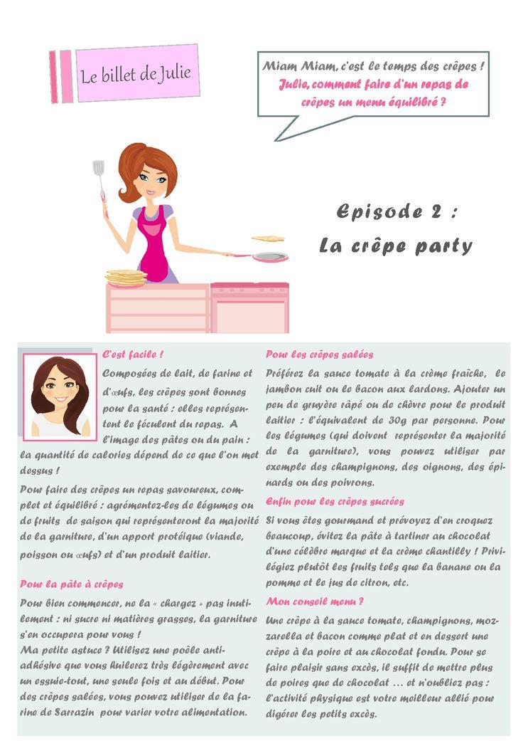 Billet de Julie : Episode n°2 : C'est la période des crêpes ! :-D retrouvez les conseils de notre diététicienne Julie pour faire de votre repas de crêpes un repas équilibré !