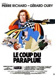 Le Coup du parapluie est un film comique français réalisé par Gérard Oury en 1980. Grégoire Lecomte, comédien sans envergure et coureur de jupons, se rend à un rendez-vous pour obtenir un rôle de tueur dans un film comique. À la suite d'un quiproquo, il se retrouve engagé par de véritables mafiosi comme tueur à gages, tout en croyant que le « contrat » en question est celui de son rôle dans le film.