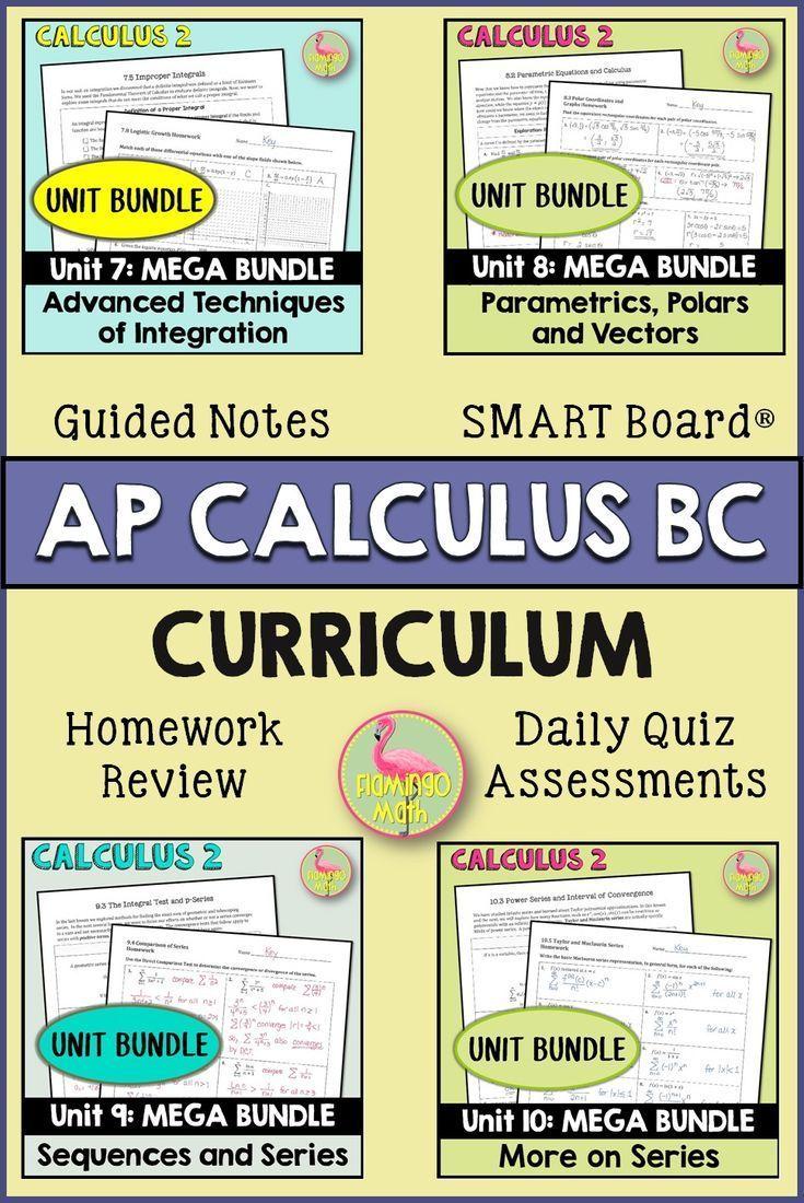 Ap Calculus Bc Curriculum Bundle In 2020 Ap Calculus Calculus Bc Curriculum