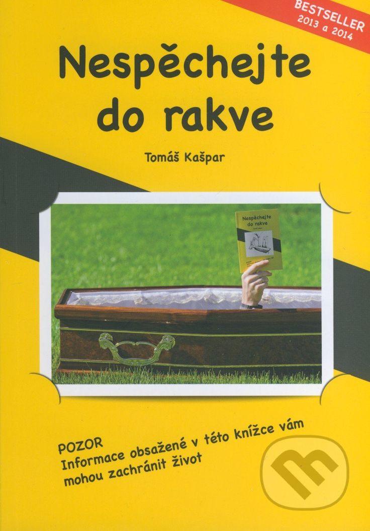 Martinus.cz > Knihy: Nespěchejte do rakve (Tomáš Kašpar)