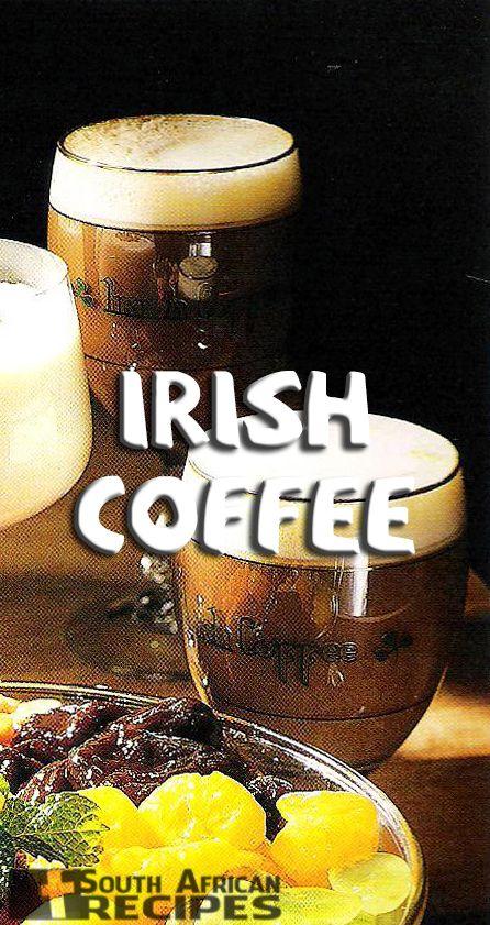 South African Recipes | IRISH COFFEE