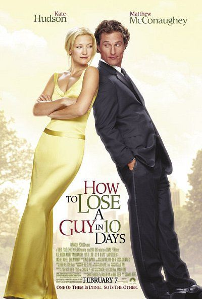 """How to Lose a Guy in 10 Days (2003)  Ben is an advertising executive and ladies' man who, to win a big campaign, bets he can make a woman fall in love with him in 10 days, Andie is writing an article on """"How to lose a guy in 10 days"""". They meet!!! Kate Hudson, Matthew McConaughey, Adam Goldberg"""
