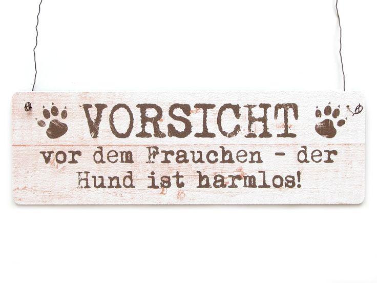 Shabby Vintage Schild Dekoschild Türschild VORSICHT...