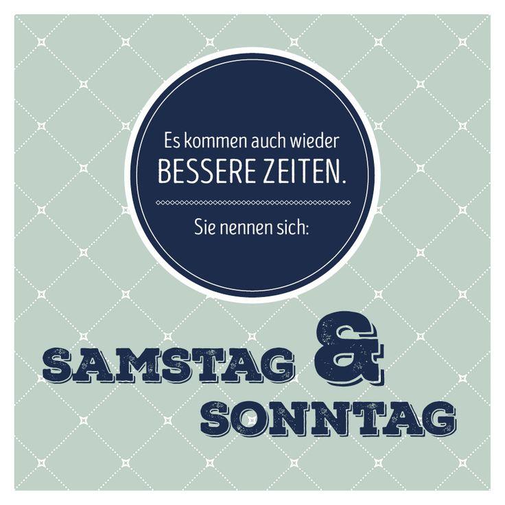 #wochenende #spruch #quote #samstag #sonntag #lustig #zeit