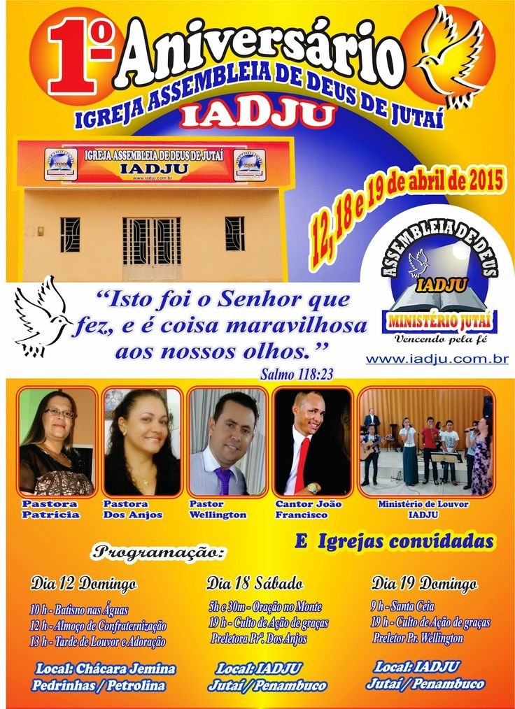 Blog Paulo Benjeri Notícias: 1º Aniversário da Igreja Assembleia de Deus de Jut...