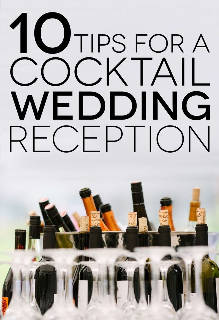 10 Tips To Consider Before Planning A Cocktail Reception | A Practical Wedding