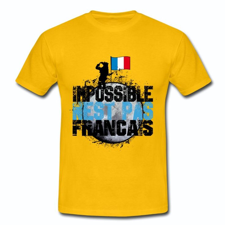 T-shirt Jaune France bleu blanc rouge: Impossible ... Drapeau Français
