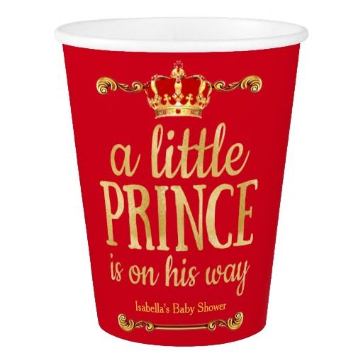 Red Gold Prince On His Way Baby Shower Paper Cup