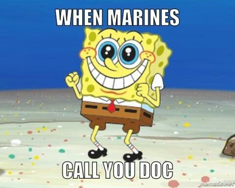 """Navy corpsman love being called """"doc""""."""