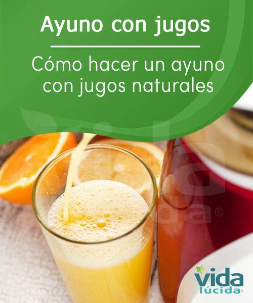 Cómo hacer un ayuno con jugos naturales: http://www.lavidalucida.com/ayuno-con-jugos-naturales-y-como-hacerlo-bien.html