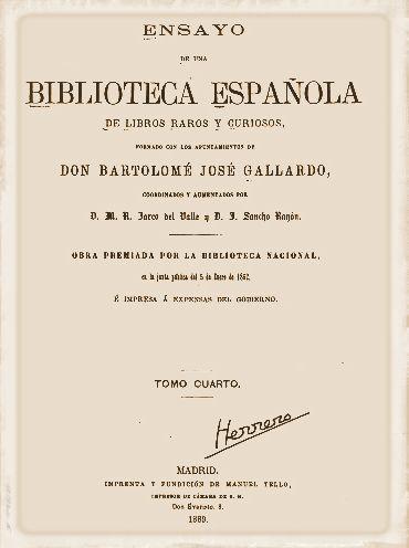 Ensayo de una biblioteca española de libros raros y curiosos por Bartolomé Gallardo