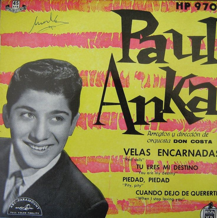 PAUL ANKA - EP VINILO. Velas encarnadas ( Red sails).   Velas encarnadas ( Red sails) - Tu eres mi destino (You are my destinity) - Piedad, piedad (Pity, pity) - Cuando dejo de quererte (When I stop loving your).   (EL DUENDE VERDE en todocolección)