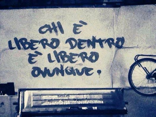 """""""Chi è libero dentro è libero ovunque"""" cit. #libertà #progetti #progettorisorseumane"""