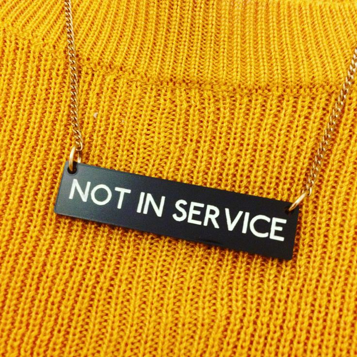Let your jewellery do the talking with the Not In Service Necklace!